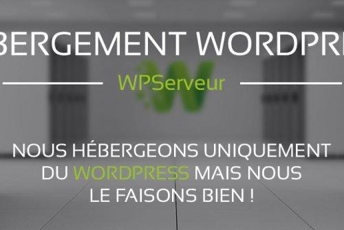 WPserver : le meilleur hébergeur pour les sites WordPress